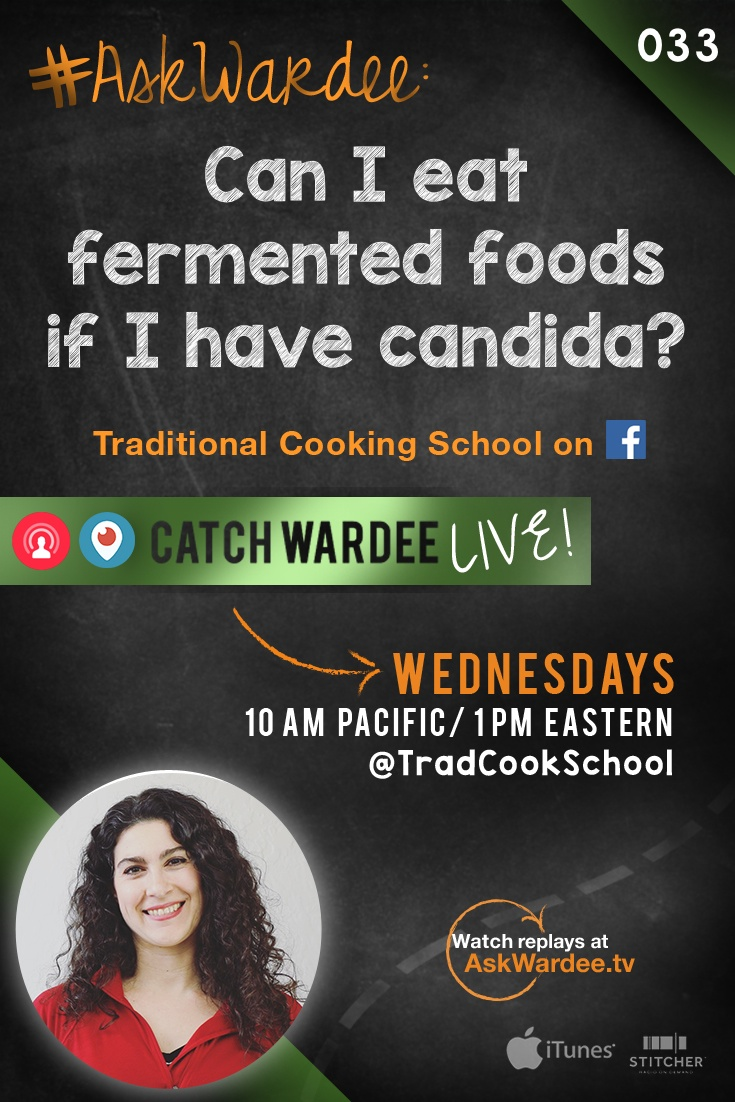 """""""Can I eat fermented foods if I have candida?"""" asks Wendy D. on today's #AskWardee. Watch, listen, or read to find out the answer! 