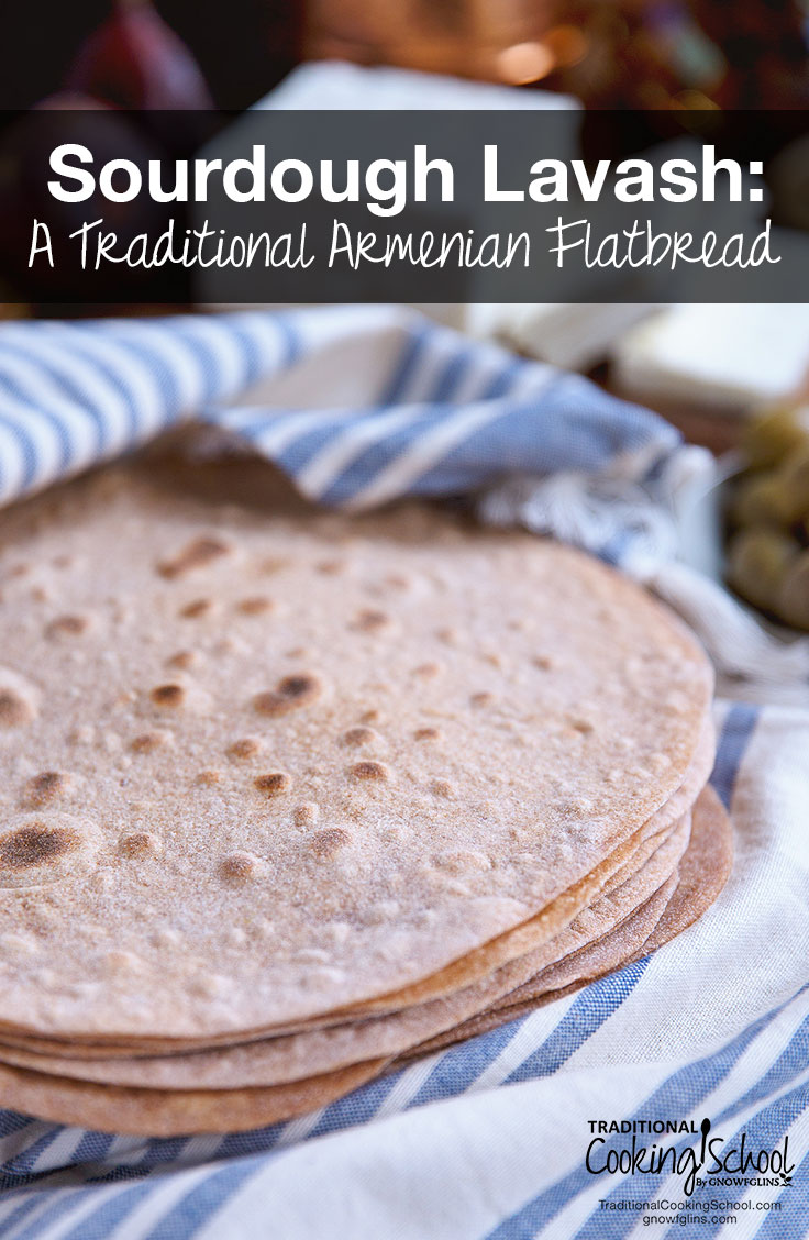 How many traditional breads of the world can you name? You're about to add 1 more to your list: Armenian lavash! This easy, homemade sourdough lavash is a traditional flatbread made with spelt and soured with kefir so it's healthy and nourishing.