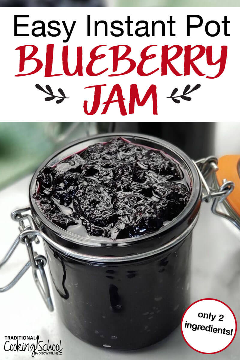 "Jar of blueberry jam with text overlay, ""Easy Instant Pot Blueberry Jam"""