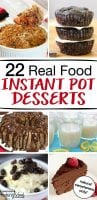 If you're looking for amazing, healthy, real food dessert recipes for a crowd you're in luck. We've compiled 22 of our favorite, tested and approved, easy recipes to cook up in your Instant Pot. We're talking cheesecake, flan, rice pudding, tapioca, creme brule, even paleo banana bread! You'll want to bookmark this post because you'll want to try them all! The hardest part? Deciding which one to try first! #desserts #instantpot #healthy #cheesecake #brownie #cake #tradcookschool