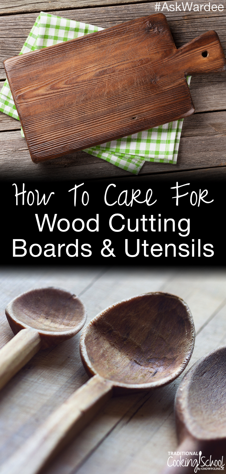 How To Care For Wood Cutting Boards Amp Utensils