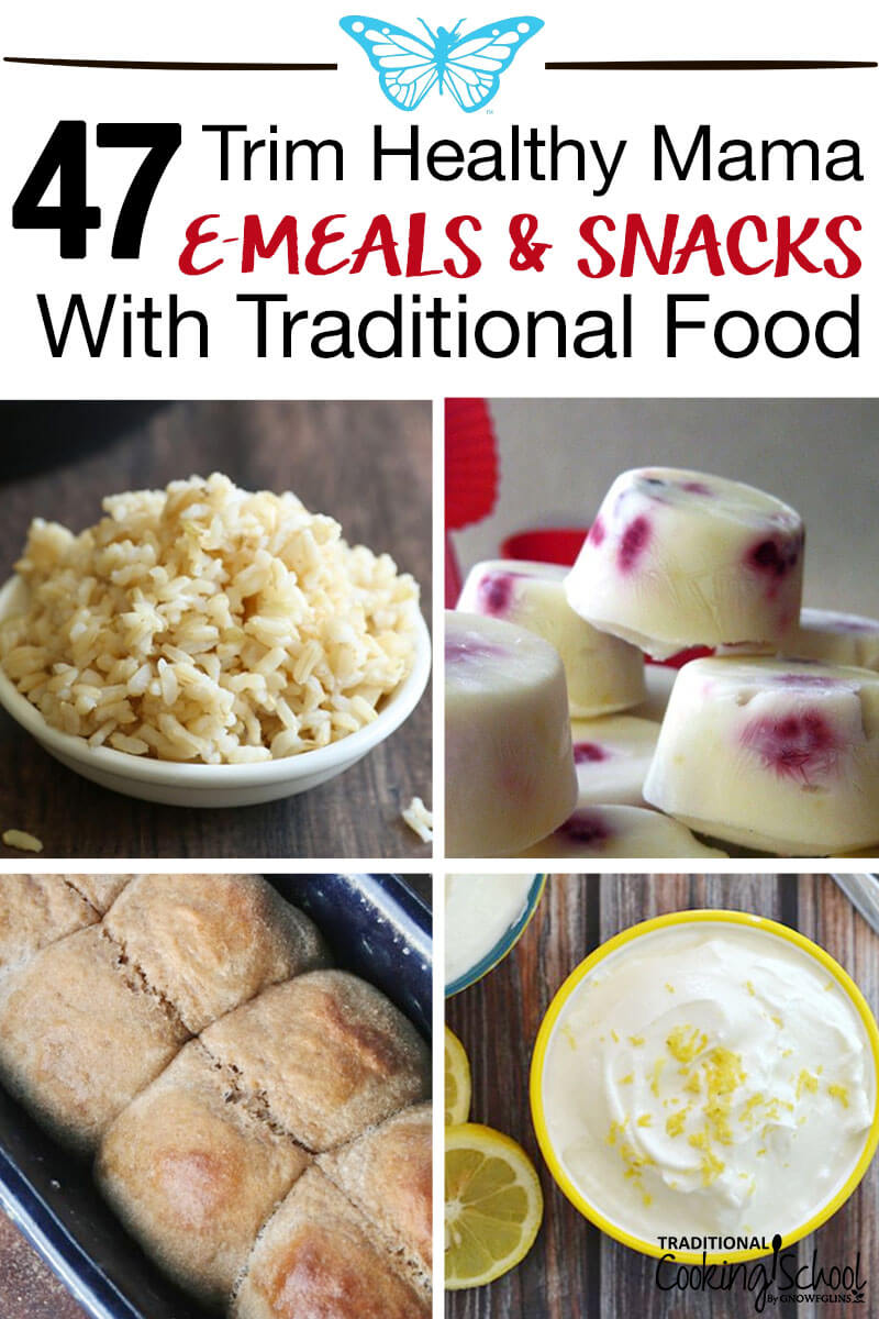47 Thm E Meals And Snacks With Traditional Foods