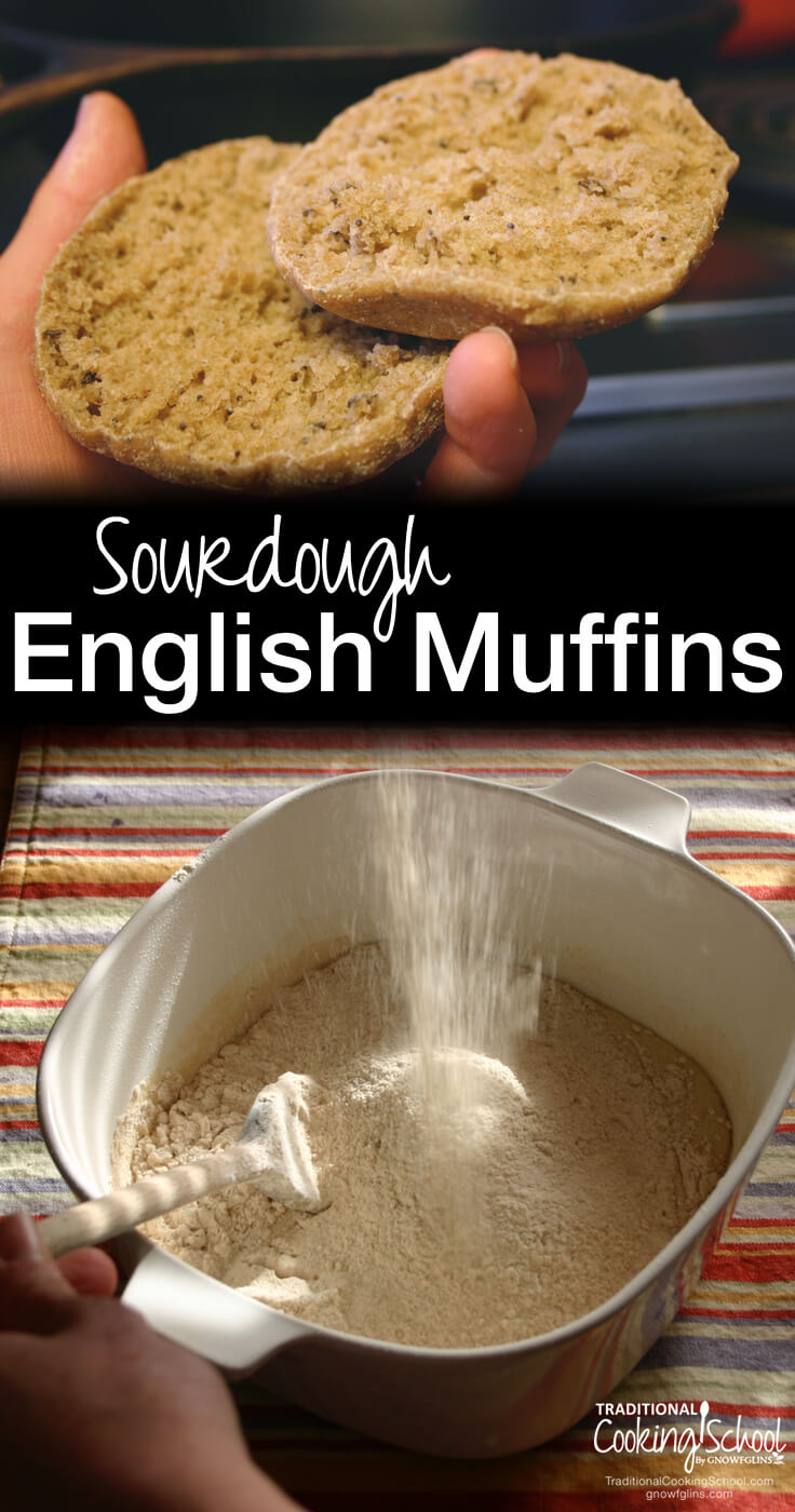 Sourdough English muffins and a dish of flour with black text overlay