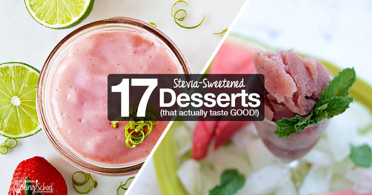 Stevia Cake Recipes Uk: 17 Stevia-Sweetened Desserts That Actually Taste GOOD