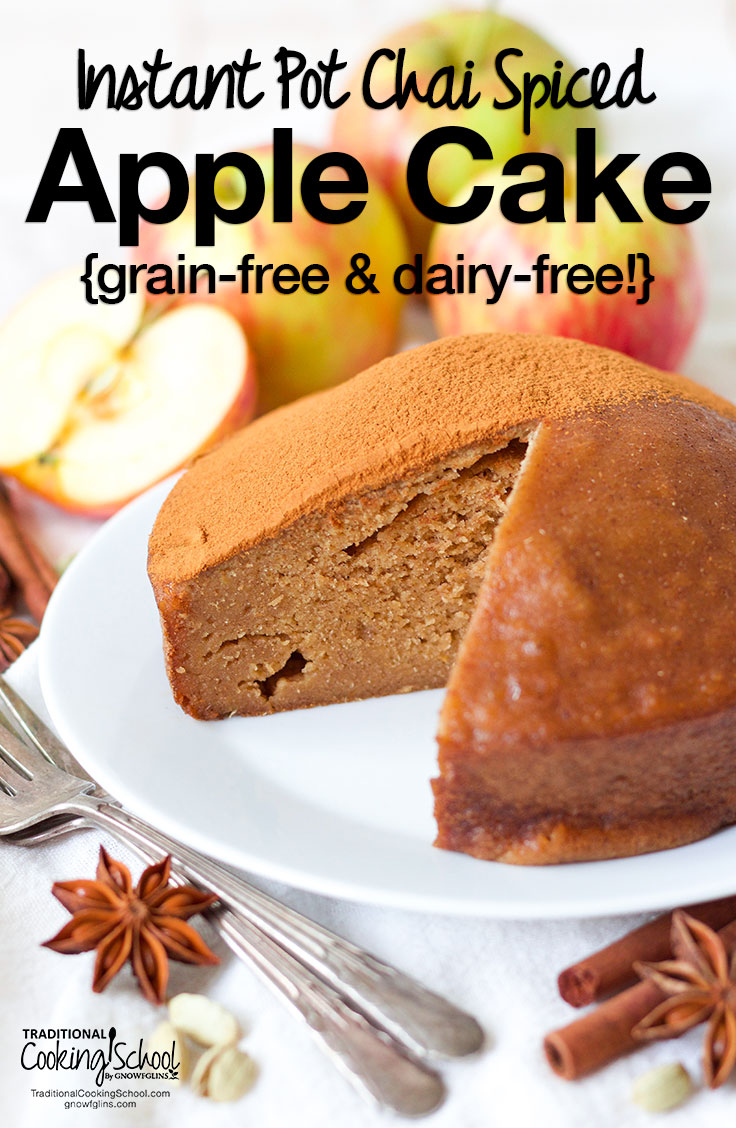 Instant Pot Chai Spiced Apple Cake {grain-free & dairy-free!} | My idea of self-care at its finest? 15 minutes alone and a slice of Instant Pot Chai Spiced Apple Cake. Bonus points if a crackling fire and a favorite book are included! With nourishing ingredients, this grain-free, dairy-free dessert is also perfect for harvest parties and a healthy fall brunch! | TraditionalCookingSchool.com