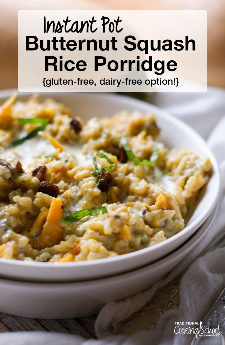 Simple, light, and delicious, this Instant Pot Butternut Squash Rice Porridge is a nice change from classic oatmeal for breakfast. With plump raisins, fragrant cinnamon, and perfect sweetness, this porridge will be a hit at your table. It's naturally gluten-free has a dairy-free option for an allergy-friendly breakfast!