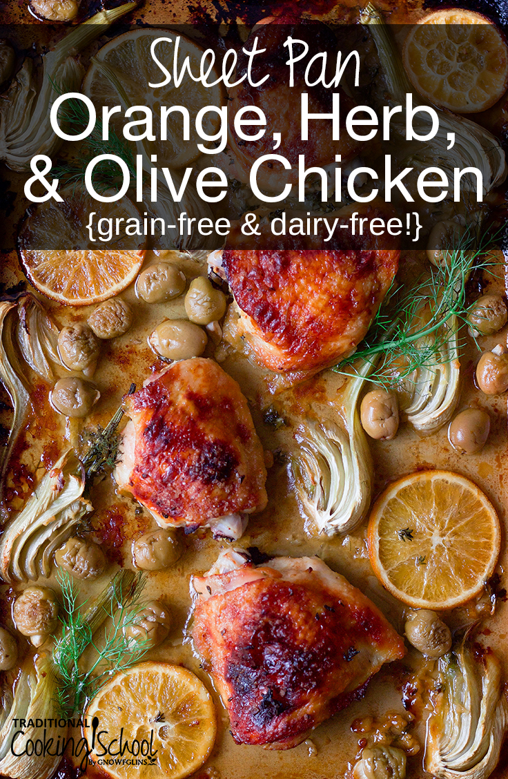 Sheet pan meals -- like this grain-free, dairy-free Sheet Pan Orange, Herb, & Olive Chicken -- are so simple! They usually take very little prep time, and sometimes, you can do all of the prep work in advance. Simply throw most of the ingredients into a marinating bag or bowl, refrigerate, and bake it on a sheet pan when you're ready! SO EASY!