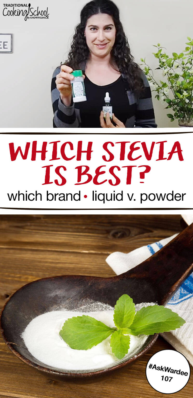 You want to cut back on sugar so you decide to switch to stevia, the sweet-tasting herb with no calories and no glycemic impact. But, which stevia is best? Should you use liquid or powder? And what brand? Watch, listen, or read to learn how to choose the least processed, best-tasting stevia!