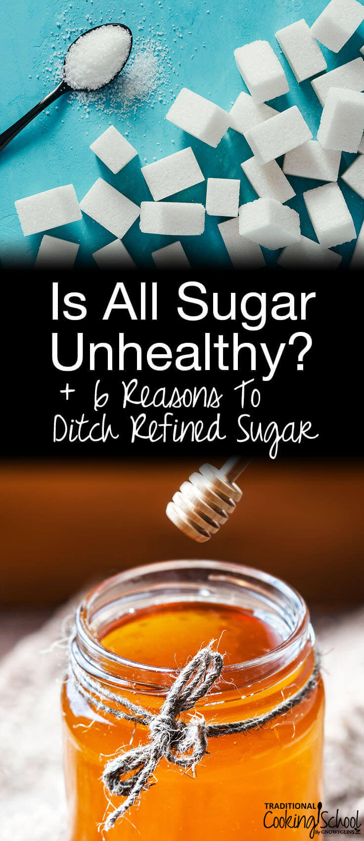 is all sugar unhealthy with jar of honey and white sugar cubes
