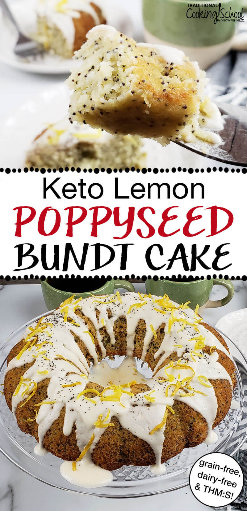 keto lemon poppyseed bundt cake with text overlay 'Keto Lemon Poppyseed Bundt Cake'