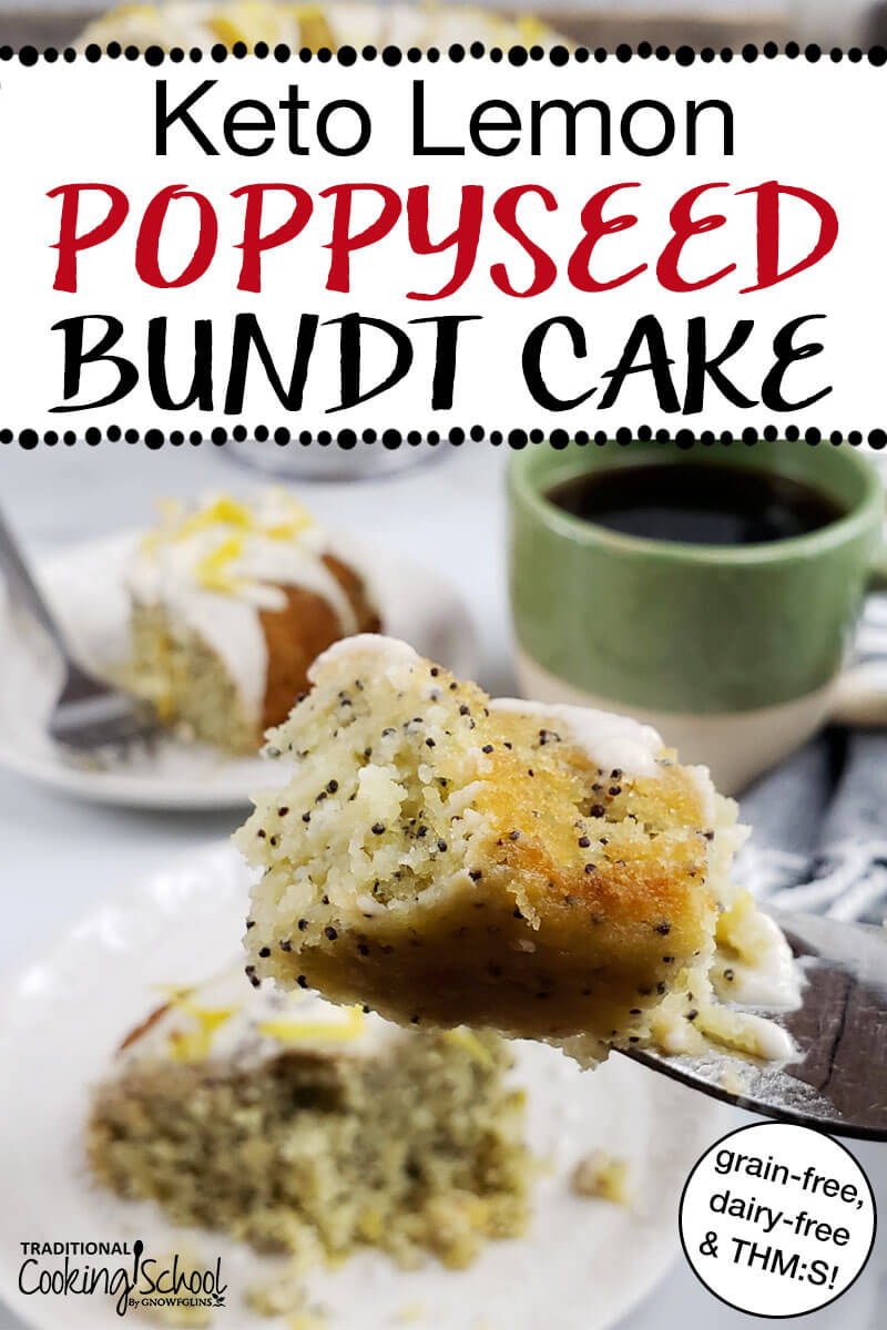 keto lemon poppyseed bundt cake with text overlay 'Keto Lemon Poppyseed Bundt Cake'