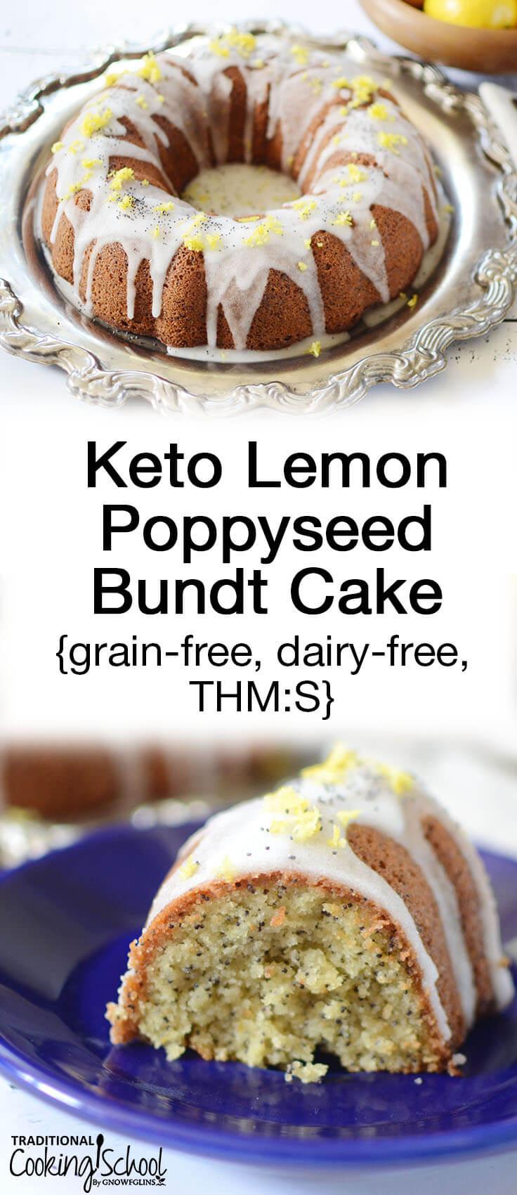 keto lemon poppyseed bundt cake