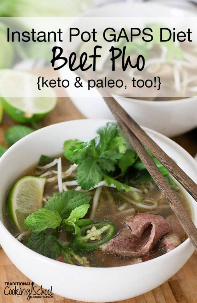 instant pot gaps diet beef pho in white bowl