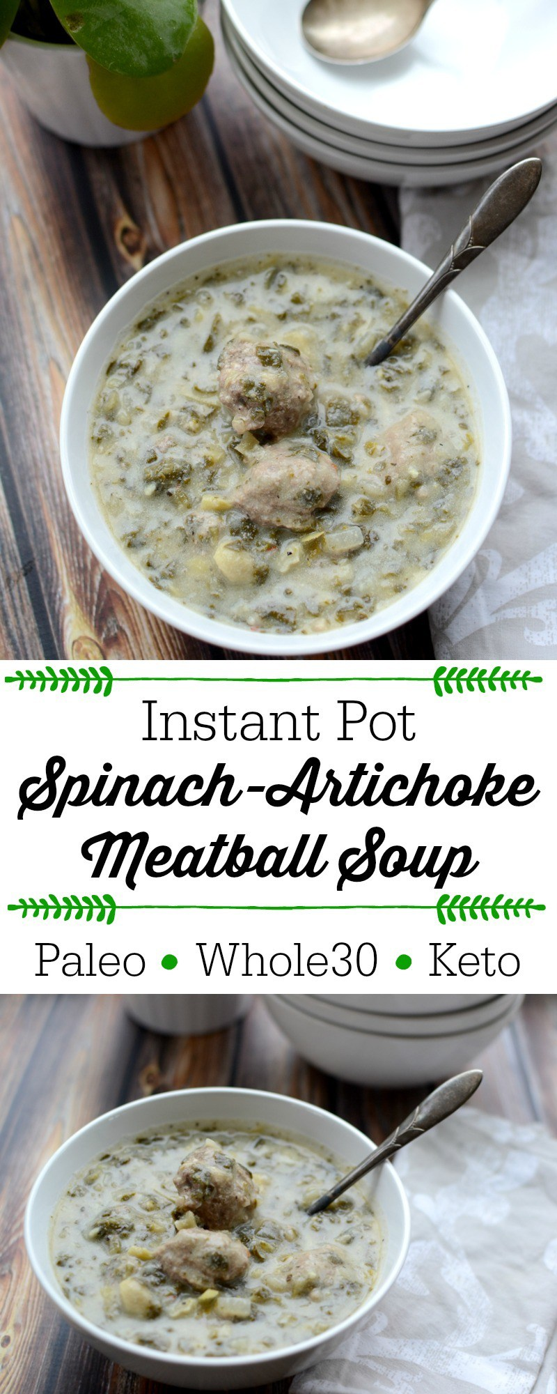 instant pot spinach-artichoke meatball soup with text overlay
