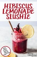 "Hibiscus slushi with a lemon wedge in a glass and text overlay, ""Hibiscus lemonade slushie - keto, paleo, GAPS, refined sugar-free"""