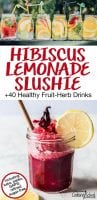 hibiscus lemonade slushie and line up of fruit-infused waters