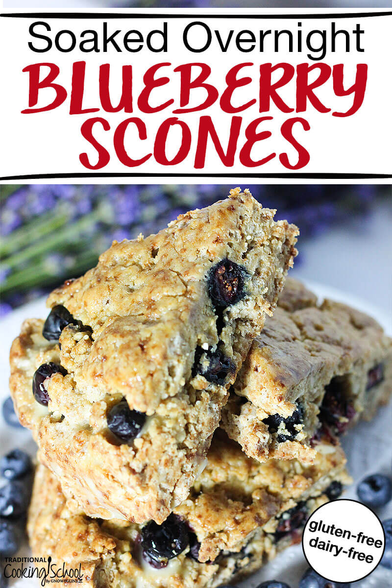 "stack of blueberry scones and lavender in the background with text overlay: ""Soaked Overnight Blueberry Scones"""