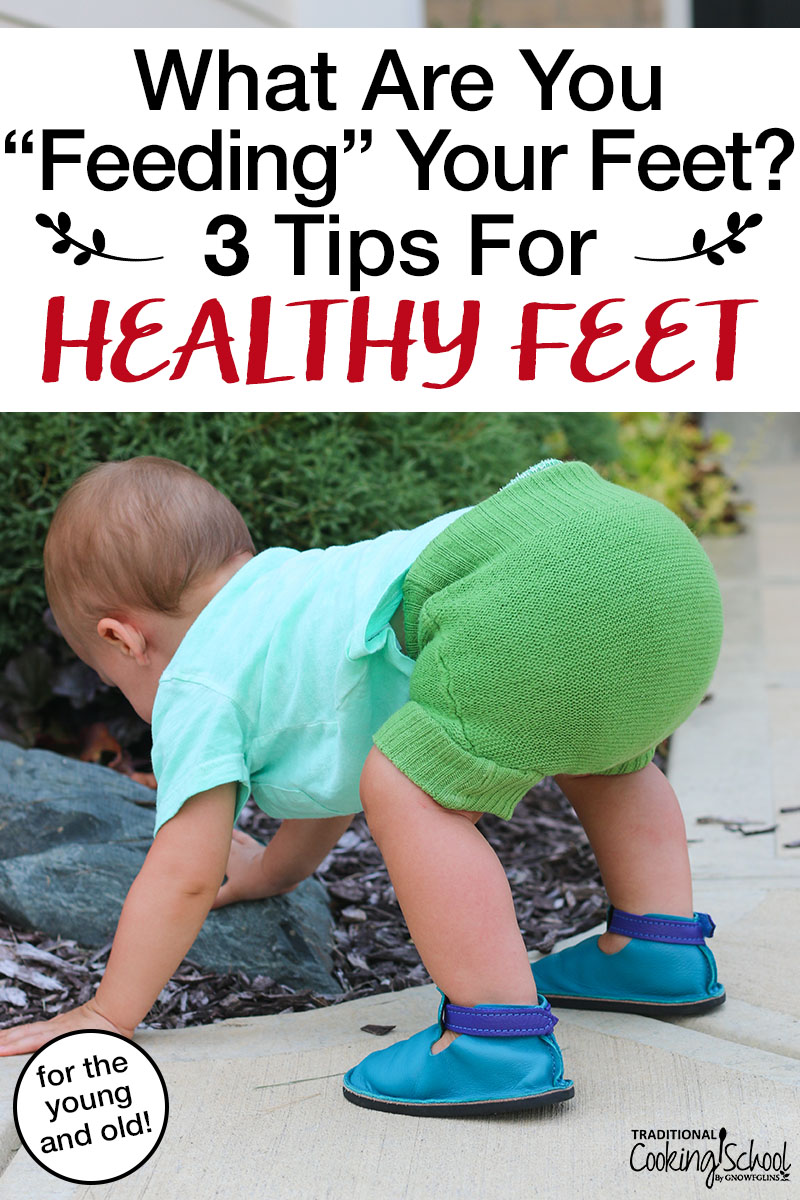 "toddler playing outside with bright blue and purple leather moccasins with text overlay: ""What Are You Feeding Your Feet? 3 Tips For Healthy Feet"""