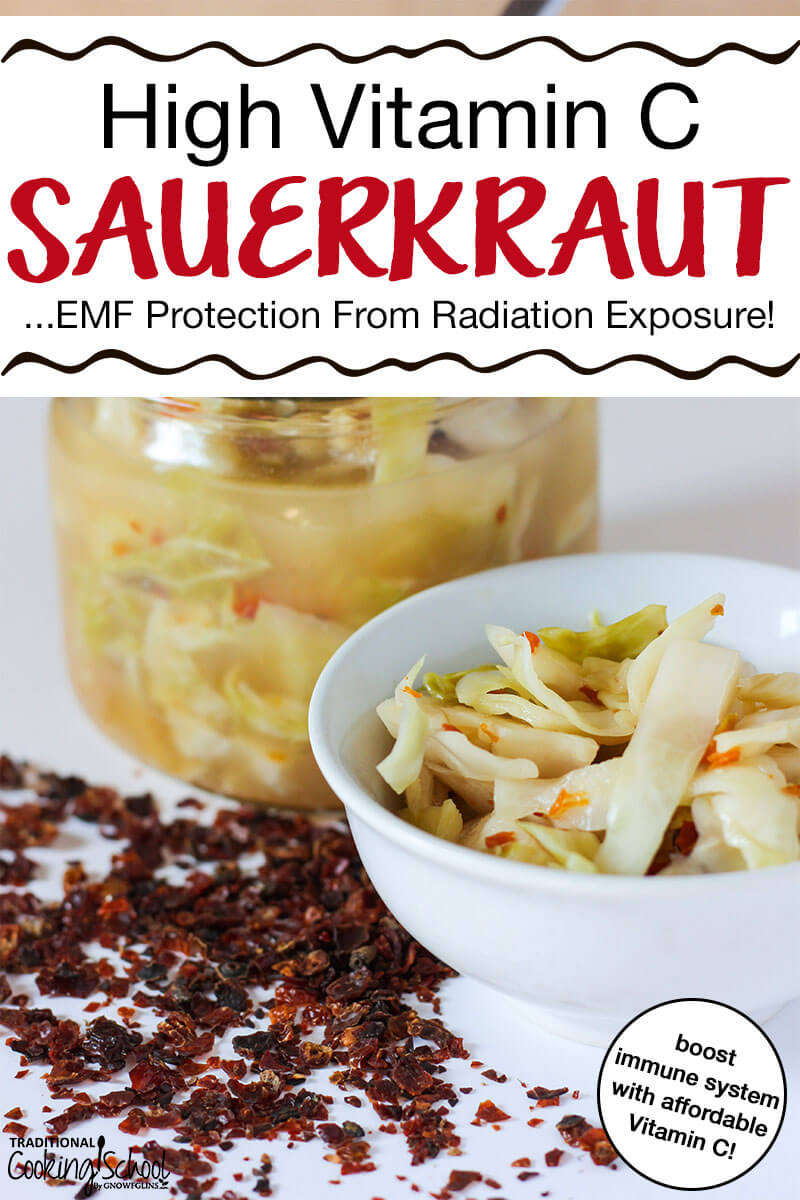 "white bowl of sauerkraut with rose hips in front of glass jar full of sauerkraut and brine with text overlay: ""High Vitamin C Sauerkraut (EMF Protection From Radiation Exposure!)"""