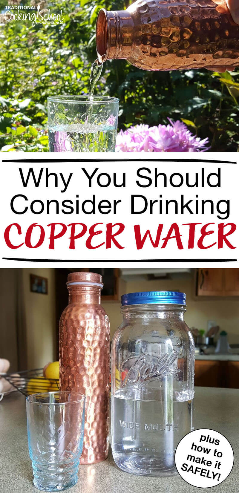 """photo collage of a copper water bottle, glass jar of water, and large mason jar of water with text overlay: """"Why You Should Consider Drinking Copper Water"""""""