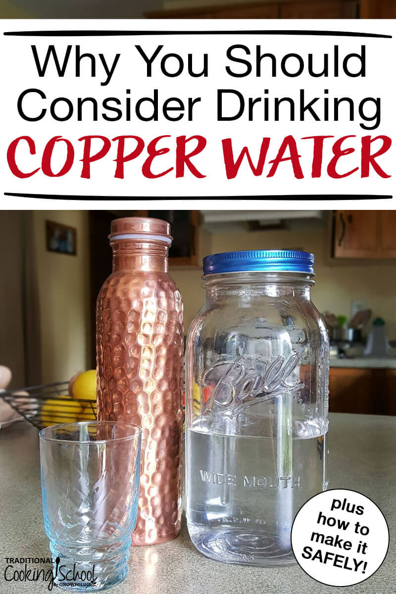 """Copper water bottle, glass jar of water, and large mason jar of water with text overlay: """"Why You Should Consider Drinking Copper Water"""""""