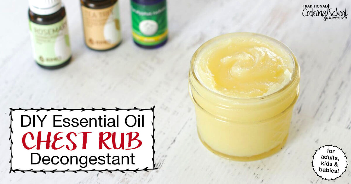 Diy Essential Oil Chest Rub Decongestant For Adults Kids Babies