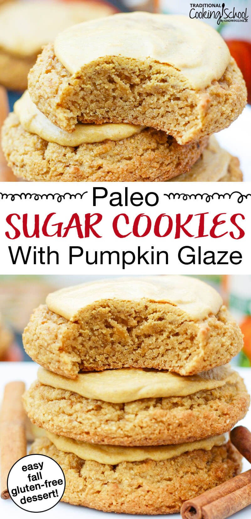 "photo collage of glazed sugar cookies and cinnamon sticks with text overlay: ""Paleo Sugar Cookies With Pumpkin Glaze"""