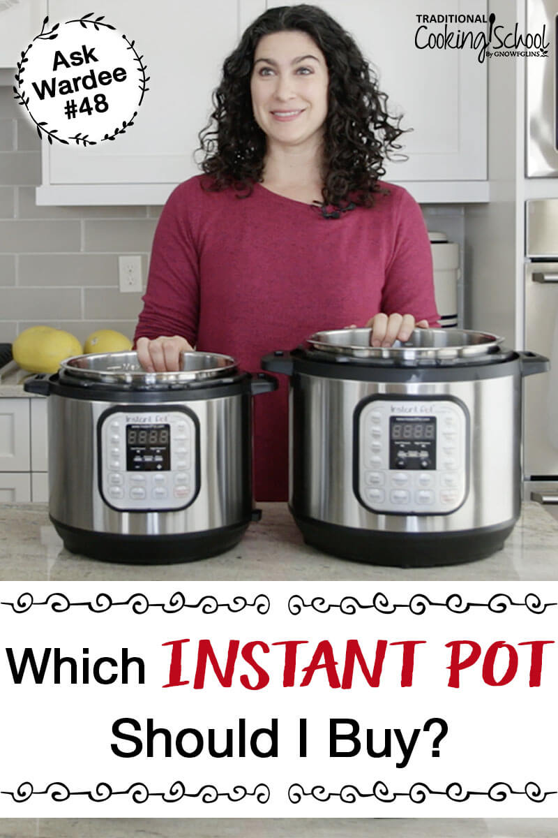 "woman in the kitchen with two Instant Pots, with text overlay: ""Which Instant Pot Should I Buy?"""