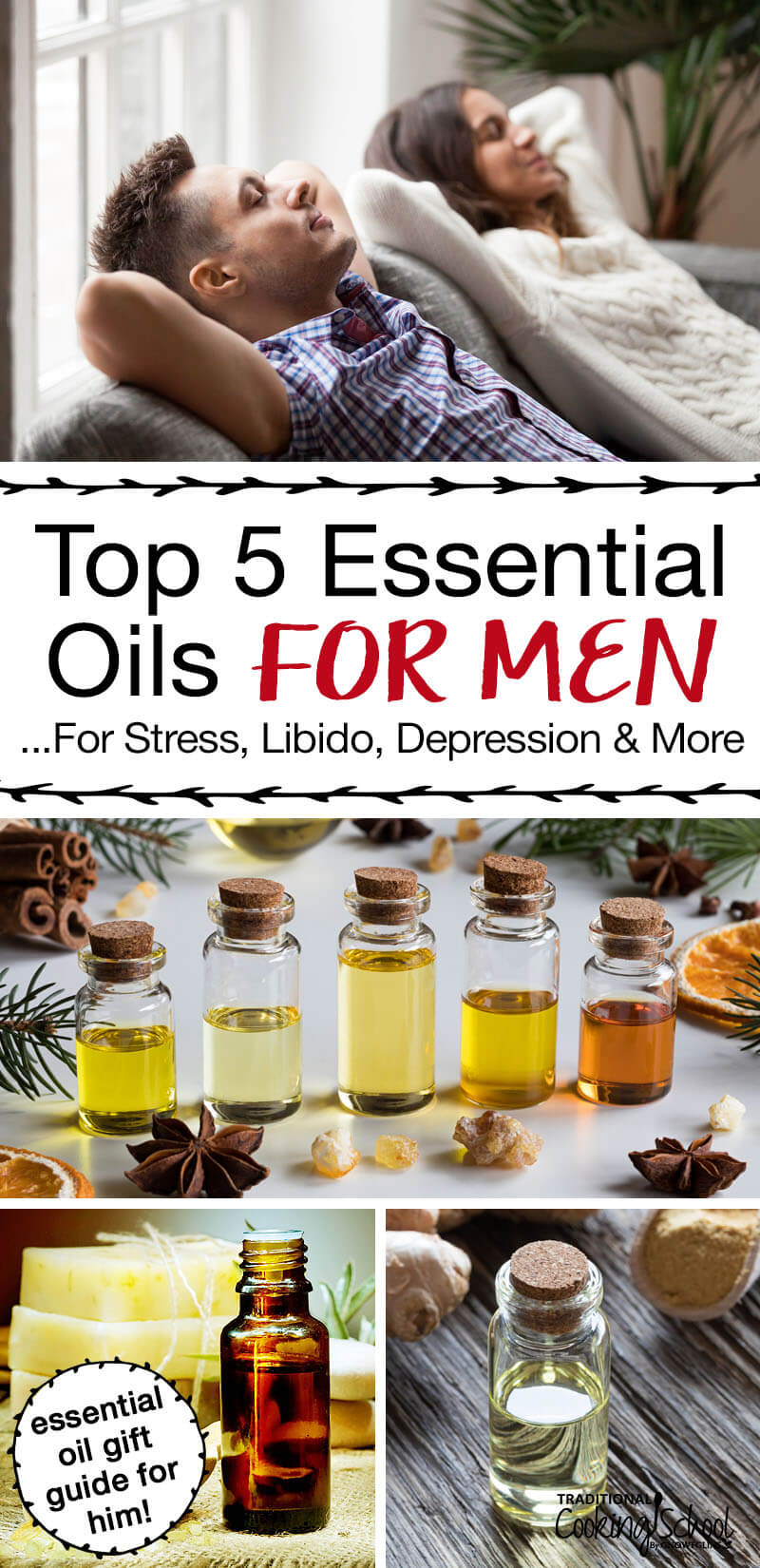 "photo collage of man and woman relaxing on a couch and bottles of essential oils with text overlay: ""Top 5 Essential Oils For Men...For Stress, Libido, Depression & More"""
