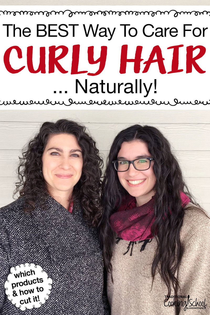 """two smiling women with curly hair and text overlay: """"The BEST Way To Care For Curly Hair Naturally"""""""