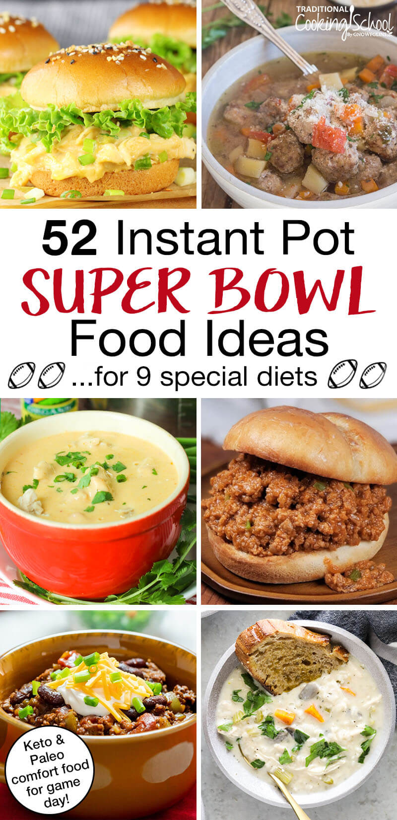 """photo collage of keto and paleo comfort food, such as sloppy joes and chili, with text overlay: """"52 Instant Pot Game Day Recipes For A Crowd... for 9 special diets (Keto, Paleo, Whole30, & more!)"""""""