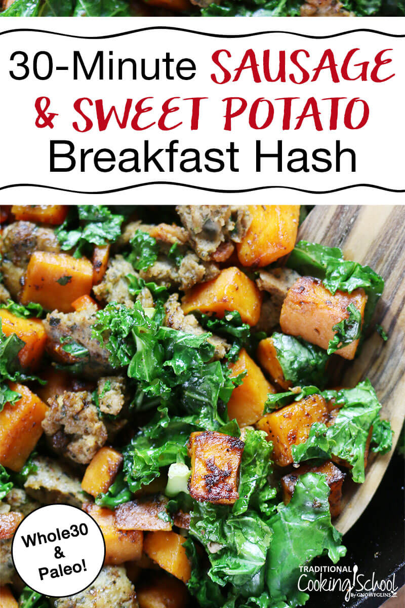 "sausage and sweet potato breakfast hash with text overlay: ""30-Minute Sausage & Sweet Potato Breakfast Hash"""