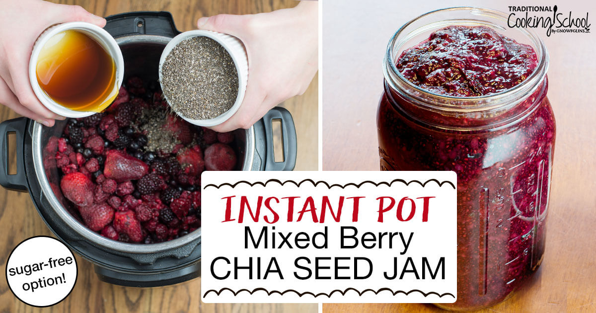 Instant Pot Mixed Berry Chia Seed Jam (sugar-free option!)