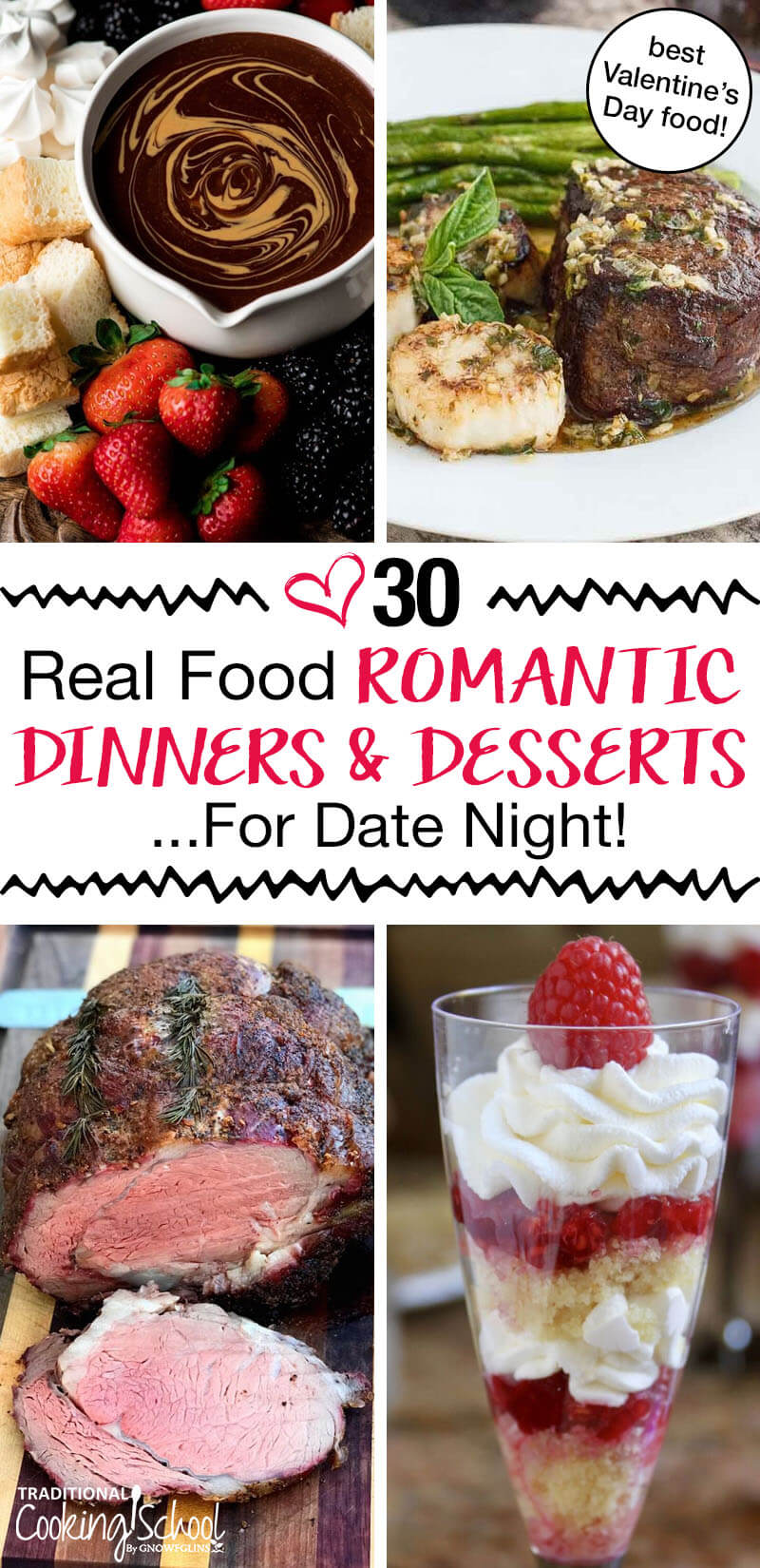 "photo collage of romantic foods, including peanut butter chocolate fondue and steak, with text overlay: ""30 Real Food Romantic Dinners & Desserts For Date Night"""