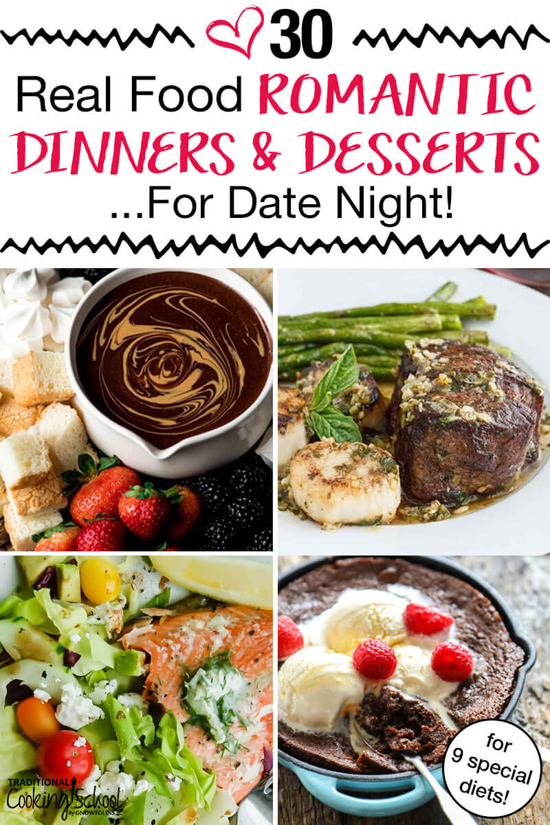 "photo collage of romantic dinners, including chocolate, steak, and salmon, with text overlay: ""30 Real Food Romantic Dinners & Desserts For Date Night"""