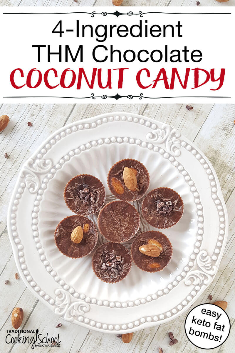 """decorative plate with chocolate coconut candy arranged on it, with text overlay: """"4-Ingredient THM Chocolate Coconut Candy (easy keto fat bombs!)"""""""