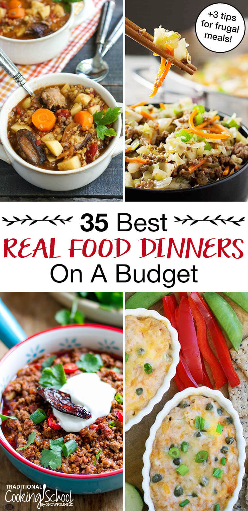 "photo collage of cheap easy and healthy meals, with text overlay: ""35 Best Real Food Dinners On A Budget (+3 tips for frugal meals!)"""