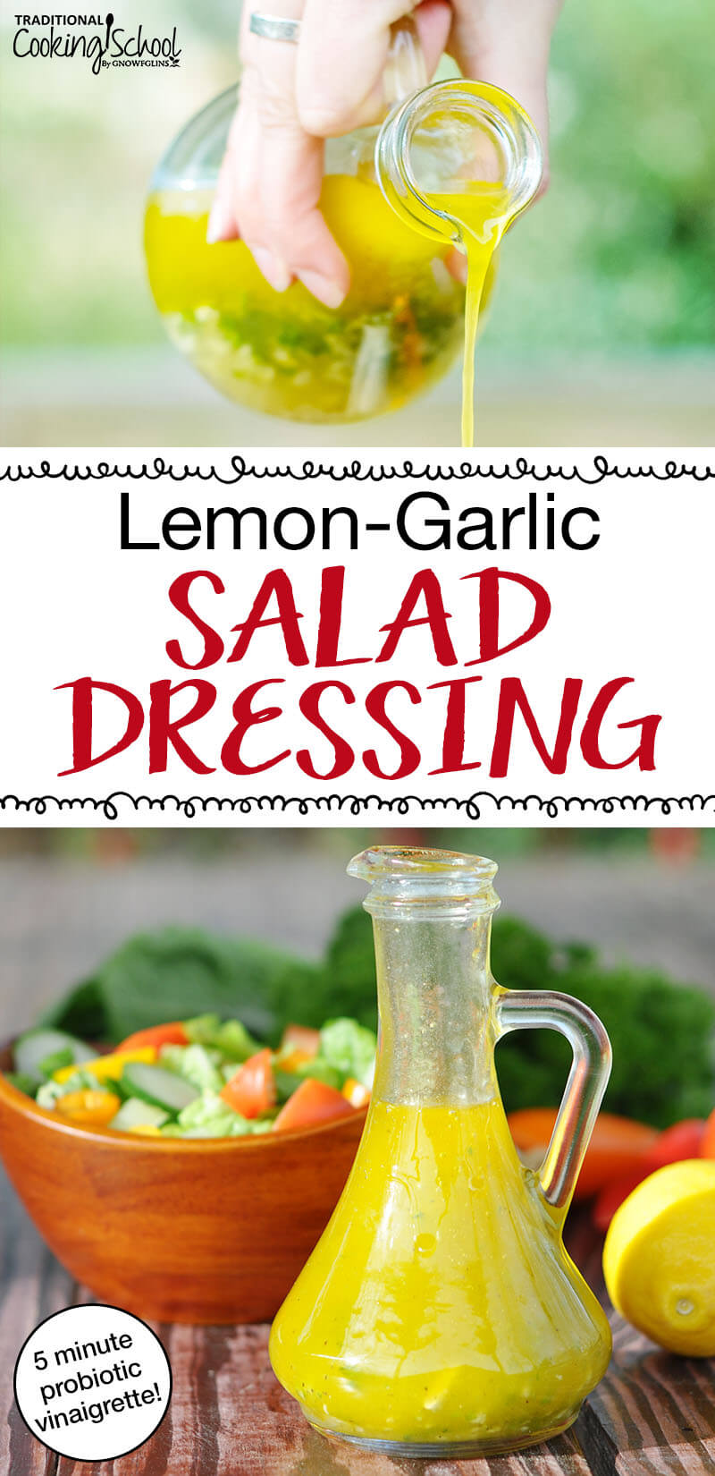 "beautiful glass container full of healthy lemon salad dressing with text overlay: ""Lemon-Garlic Salad Dressing (easy 5 minute vinaigrette!)"""