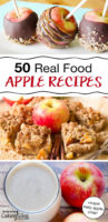 "photo collage of chocolate caramel apples, apple shortbread bars, and an apple pie latte, with text overlay: ""50 Real Food Apple Recipes + super easy apple crisp!"""