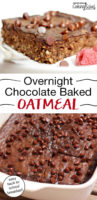"photo collage of baked oatmeal bars on a plate with mini chocolate chips and fresh raspberries scattered over the top, with text overlay: ""Overnight Chocolate Baked Oatmeal (easy back to school breakfast!)"""