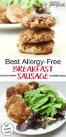 "photo collage of crispy sausage patties, in a stack of three, and arranged on a plate with fresh greens, with text overlay: ""Best Allergy-Free Breakfast Sausage (AIP, Paleo, Keto)"""