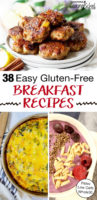 "photo collage of easy breakfasts, including sausage patties, berry smoothie bowl, and crustless quiche, with text overlay: ""38 Easy Gluten-Free Breakfast Recipes (Paleo, Low Carb, Whole30)"