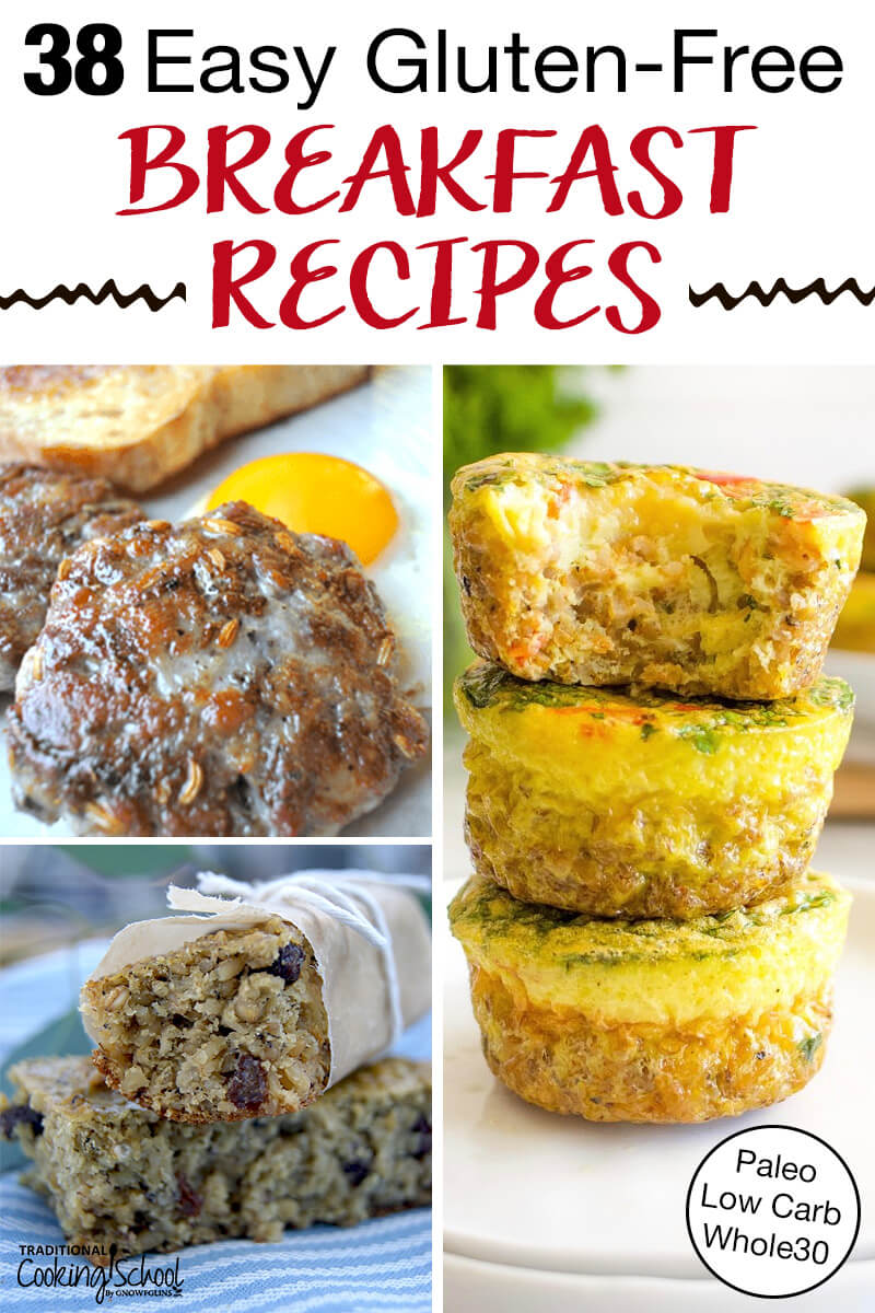 "photo collage of easy breakfasts, including sausage patties, egg muffins, and soaked oatmeal breakfast bars, with text overlay: ""38 Easy Gluten-Free Breakfast Recipes (Paleo, Low Carb, Whole30)"