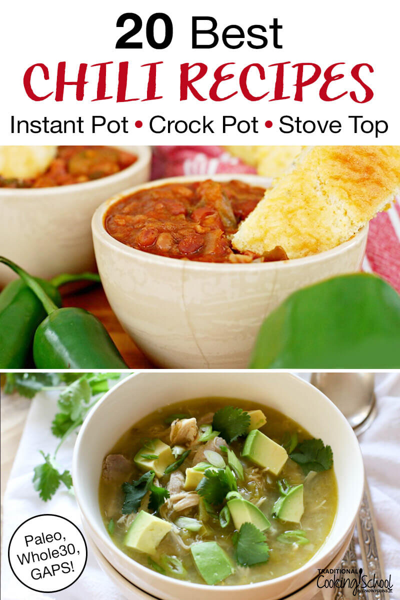 "photo collage of bowls of chili with text overlay: ""20 Best Chili Recipes For Instant Pot, Crock Pot, Stove Top (Paleo, Whole30, GAPS!)"""