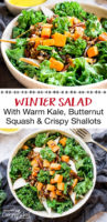 """photo collage of a salad of warm kale and roasted winter veggies, with text overlay: """"Winter Salad With Warm Kale, Butternut Squash & Crispy Shallots"""""""
