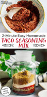 "photo collage of taco seasoning mix, including a photo of mixing all the spices together in a small bowl, and the spices layered together in a small glass vial, with text overlay: ""2-Minute Easy Homemade Taco Seasoning Mix (earthy, spicy, smoky!)"""