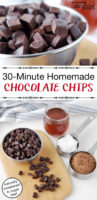 "photo collage of making homemade chocolate, with text overlay: ""30-Minute Homemade Chocolate Chips (naturally sweetened or sugar free!)"""