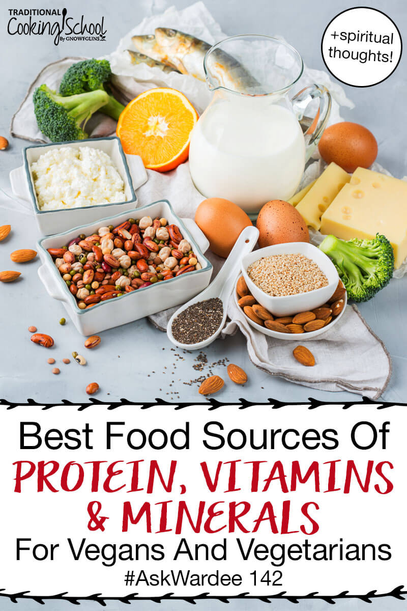 """array of foods allowed on the vegetarian diet, including mostly plant-based with eggs and fish, with text overlay: """"Best Food Sources Of Protein, Vitamins & Minerals For Vegans And Vegetarians #AskWardee 142"""""""
