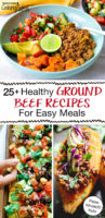 "photo collage of delicious main dishes including nachos with text overlay: ""25+ Healthy Ground Beef Recipes For Easy Meals (Paleo Whole30 Keto)"""