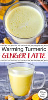 "photo collage of a golden, foamy drink in a clear glass mug with text overlay: ""Warming Turmeric Ginger Latte (golden milk latte!)"""